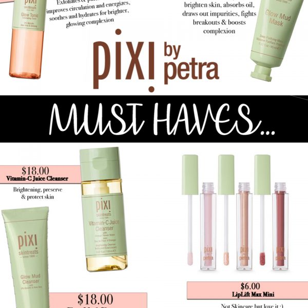pixi by petra must have products
