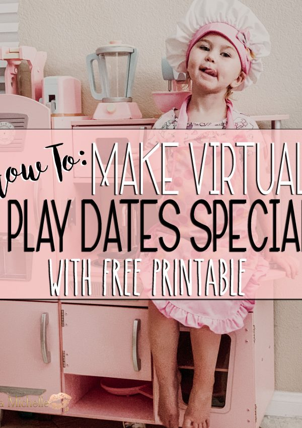 How To Make Virtual Play Dates Special