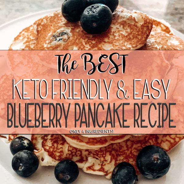 the best keto friendly and easy blueberry pancake recipe