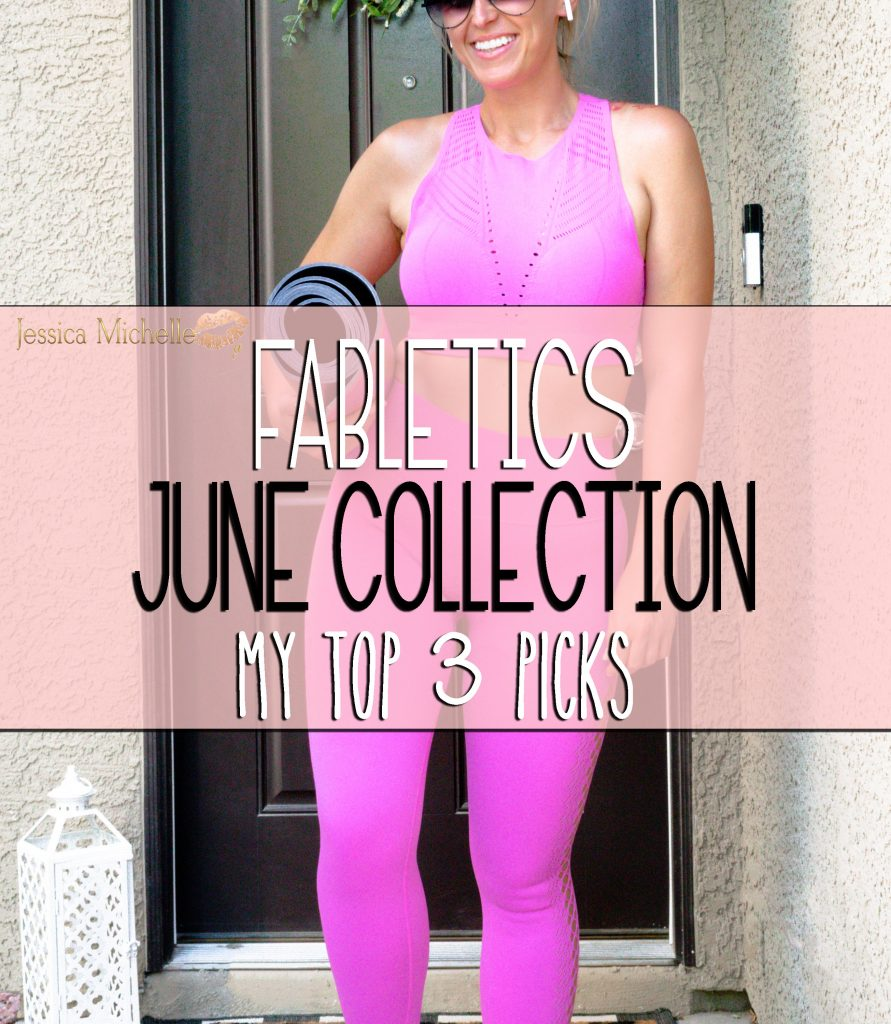 June Fabletics collection and My top 3 picks