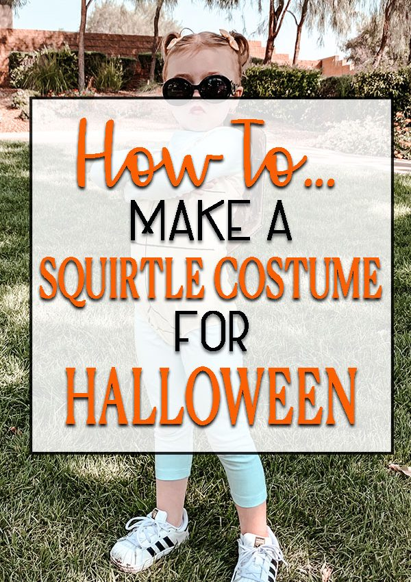 HOW TO MAKE A SQUIRTLE COSTUME FOR HALLOWEEN!