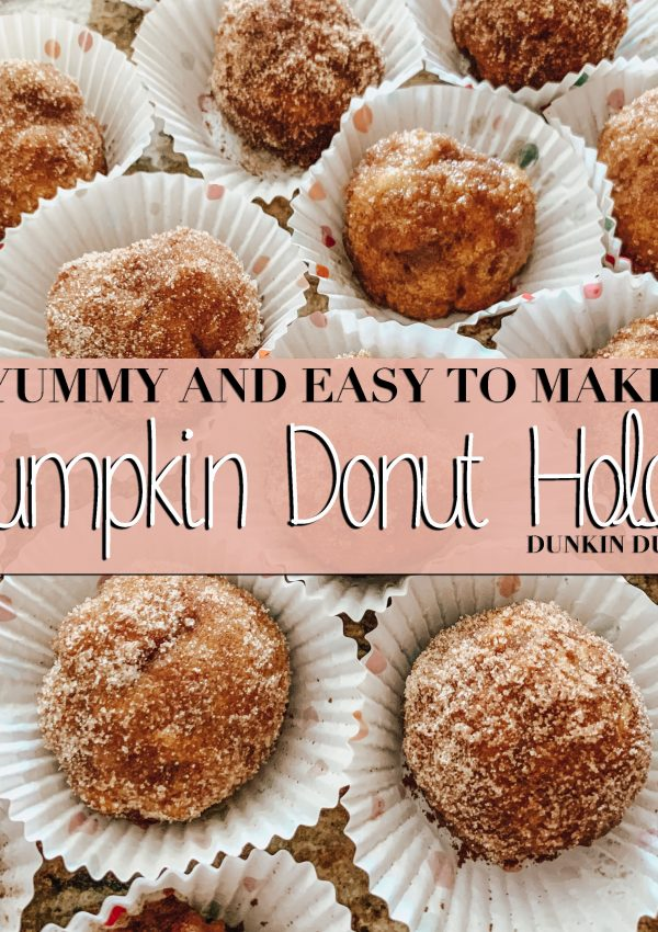 Yummy and Easy to Make Pumpkin Donut Holes – Dunkin Dupes