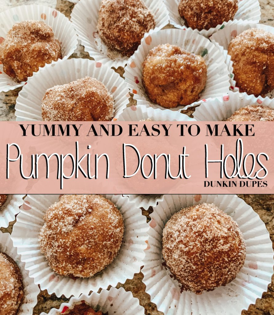Yummy and Easy to Make Pumpkin Donut Holes - Dunkin Dupes