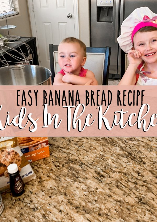 Kids in the kitchen, quick and easy banana bread