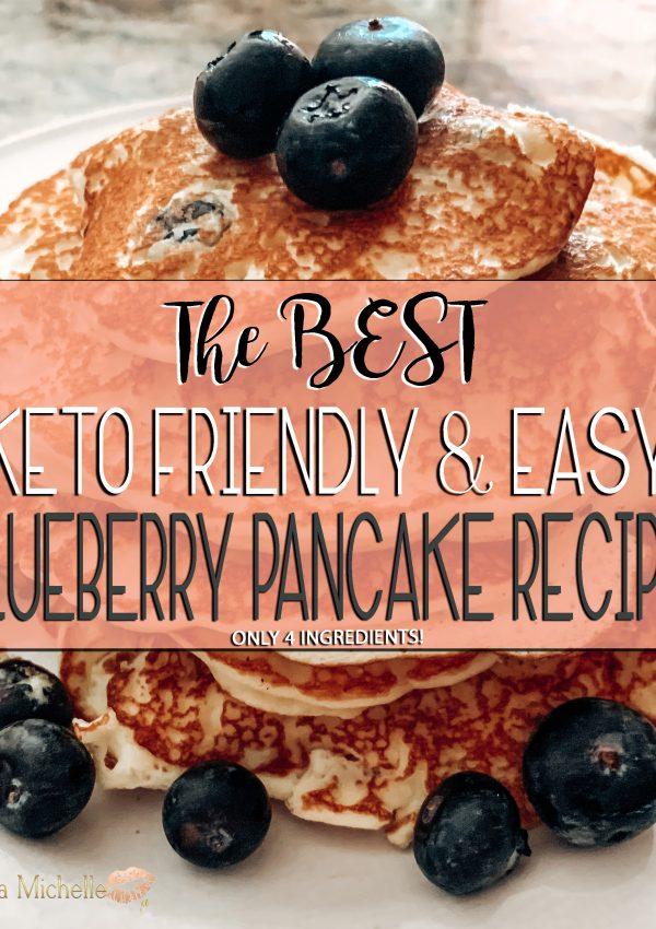 The BEST KETO Friendly & Easy Blueberry Pancake Recipe