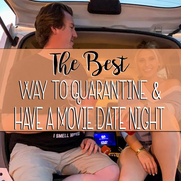 the best way to quarantine & have a movie date night