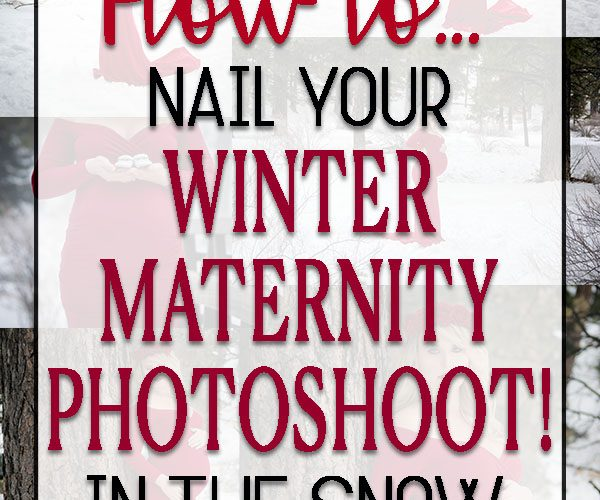 How to nail your winter maternity photoshoot in the snow