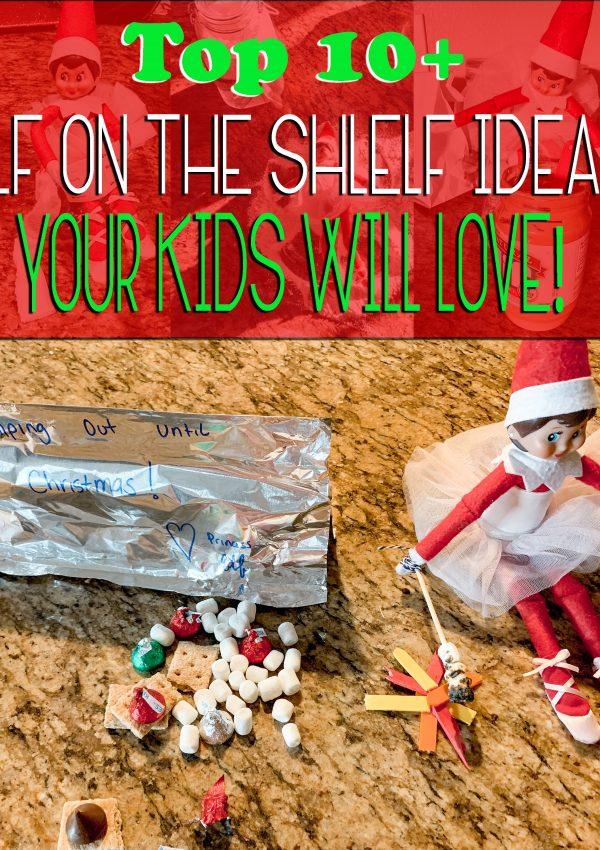 Top 10+ Elf on the Shelf ideas kids will love